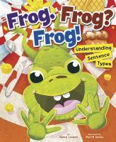 Frog. Frog? Frog! : Understanding sentence types
