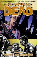 The walking dead: Fear the hunters [Vol. 11]
