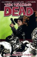 The walking dead: Life among them [Vol. 12]