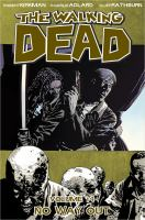 The walking dead: No way out [Vol. 14]