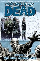 The walking dead: We find ourselves [Vol. 15]
