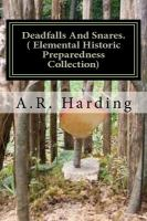 Deadfalls and snare (Elemental Historic Preparedness Collection)