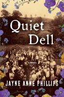 Quiet dell : a novel