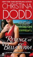 Revenge at Bella Terra : a scarlet deception novel
