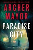 Paradise City : a Joe Gunther novel