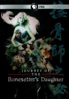 The Journey of the bonesetter's daughter