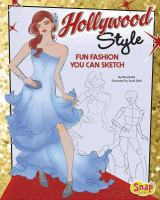 Hollywood style : fun fashions you can sketch