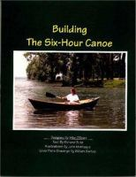 Building the six-hour canoe : designed by Mike O'Brien