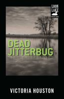 Dead Jitterbug, a Loon Lake Fishing Mystery