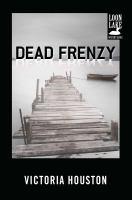Dead Frenzy, a Loon Lake Fishing Mystery