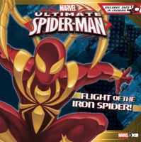 Ultimate Spider-man: Flight of the Iron Spider!