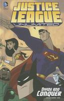 Justice League unlimited. Divide and conquer