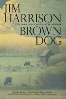 Brown Dog : novellas