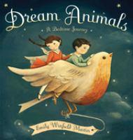 Dream animals : a bedtime journey