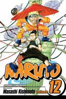 Naruto.  Vol. 12, Vol. 12 The great flight!!.