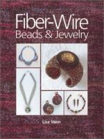 Fiber-wire beads and jewelry
