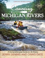 Canoeing Michigan rivers : a comprehensive guide to 45 rivers