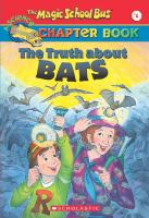 Magic schoolbus: The truth about bats
