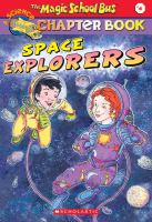 The magic school bus: space explorers