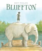 Bluffton : my summers with Buster
