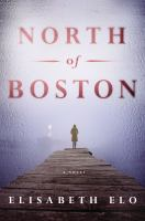 North of Boston : a novel