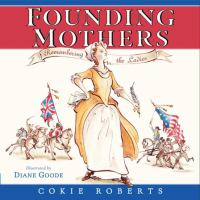 Founding mothers : remembering the ladies