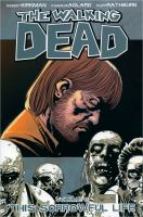 The walking dead: This sorrowful life [Vol. 6]