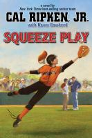 Squeeze play : a novel