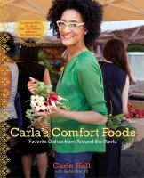 Carla's comfort foods : new comfort foods from around the world