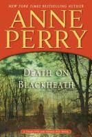 Death on Blackheath : a Charlotte and Thomas Pitt novel (LARGE PRINT)