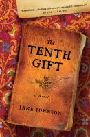 The tenth gift : a novel
