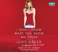 I don't know what you know me from : confessions of a co-star (AUDIOBOOK)