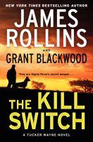 The kill switch : a Tucker Wayne novel