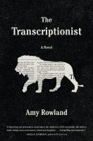 The Transcriptionist.