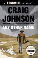 Any other name : a Longmire mystery
