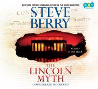 The Lincoln myth : a novel (AUDIOBOOK)