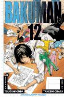 Bakuman. 12, Artist and manga artist