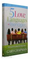 The 5 love languages of teenagers