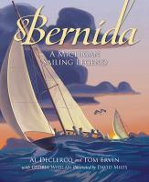 Bernida : a Michigan sailing legend