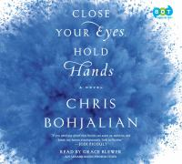 Close your eyes, hold hands (AUDIOBOOK)