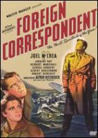 Foreign correspondent [DVD ed.]