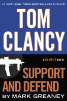 Support and defend : a campus novel