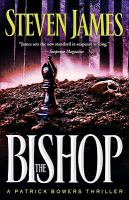 The bishop : a Patrick Bowers thriller