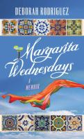 Margarita Wednesdays : making a new life by the Mexican Sea (LARGE PRINT)