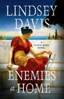 Enemies at home / A Flavia Albia Mystery