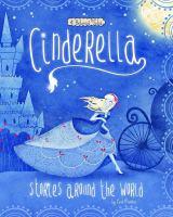 Cinderella stories around the world : 4 beloved tales