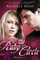 The ruby circle / A Bloodlines Novel