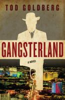 Gangsterland : a novel