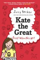Kate the great : except when she's not