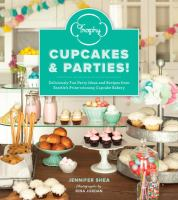 Trophy cupcakes & parties : deliciously fun party ideas and recipes from Seattle's prize-winning cupcake bakery